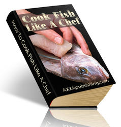 Cook Fish Like A Chef