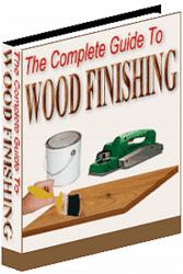 The Complete Guide To Wood Finishing